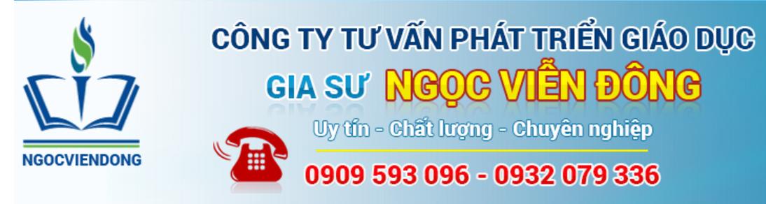 Trung Tâm Gia Sư Tphcm: NGỌC VIỄN ĐÔNG - 0932079336